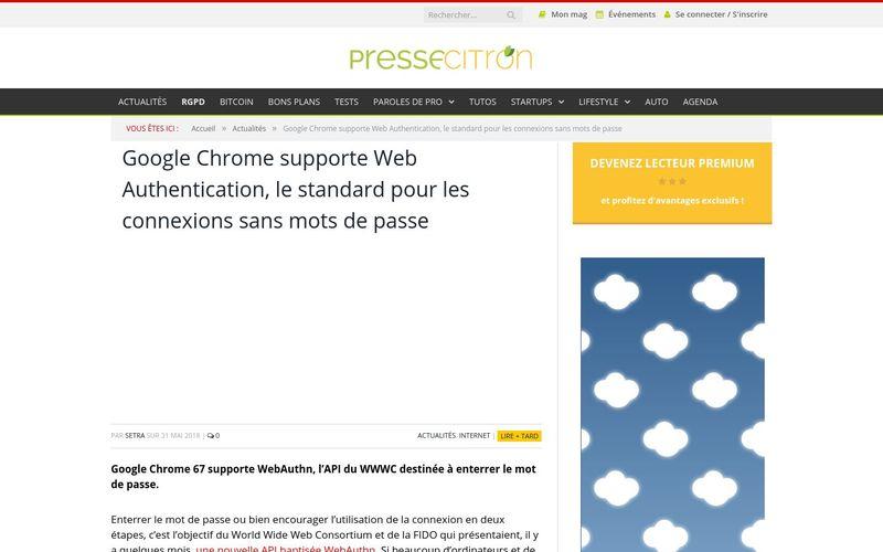 Presse Citron : Google Chrome supporte Web Authentication, le standard pour les connexions sans mots de passe